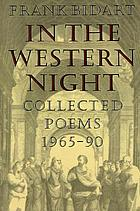 In the western night : collected poems, 1965-90