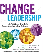 Change leadership : a practical guide to transforming our school