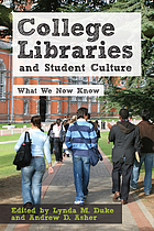 College libraries and student culture : what we now know