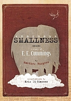 Enormous SMALLNESS : a story of E.E. Cummings