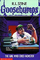 Goosebumps, the girl who cried monster