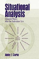 Situational analysis: grounded theory after the postmodern turn