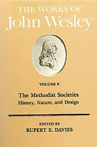 The works of John Wesley. Vol. 9, The Methodist societies