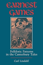 Earnest games : folkloric patterns in the Canterbury tales