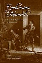 Godwinian moments : from the Enlightenment to Romanticism