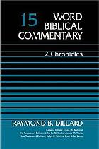 Word Biblical commentary. Vol 15, 2 Chronicles