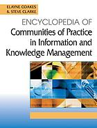 Encyclopedia of communities of practice in information and knowledge management