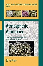 Atmospheric ammonia : detecting emission changes and environmental impacts : results of an expert workshop under the Convention on Long-Range Transboundary Air Pollution