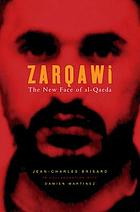 Zarqawi : the new face of Al-Quaeda