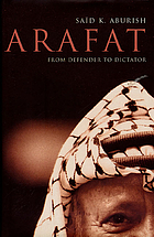 Arafat : from defender to dictator