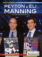 Peyton & Eli Manning in the Community.