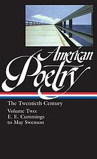American poetry. The twentieth century / Henry Adams to Dorothy Parker.