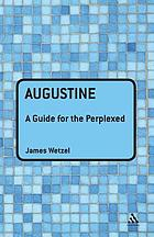Augustine : a guide for the perplexed