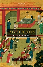 Disciplines in the making : cross-cultural perspectives on elites, learning, and innovation
