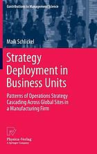 Strategy deployment in business units : patterns of operations strategy cascading across global sites in a manufacturing firm