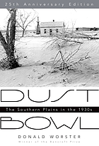Dust Bowl : the southern Plains in the 1930s