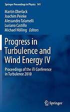 Progress in turbulence and wind energy IV : proceedings of the iTi Conference in Turbulence 2010