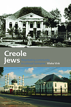 Creole Jews : negotiating community in colonial Suriname