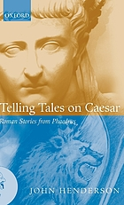 Telling tales on Caesar : Roman stories from Phaedrus