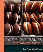 One girl cookies : recipes for cakes, cupcakes, whoopie pies, and cookies from Brooklyn's beloved bakery