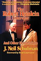 The Robert Heinlein interview and other Heinleiniana