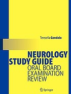 Neurology study guide : oral board examination review