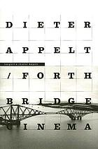 Dieter Appelt : Forth Bridge-Cinema : metric space