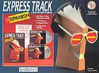 Express track to Spanish : [a teach-yourself program].