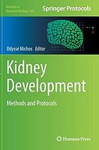 Kidney development : methods and protocols