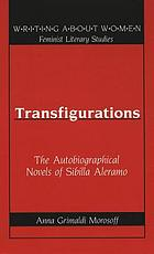 Transfigurations : the autobiographical novels of Sibilla Aleramo