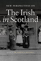 New perspectives on the Irish in Scotland