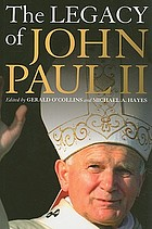The legacy of John Paul II