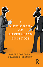 A dictionary of Australian politics