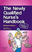 The newly qualified nurse's handbook : a survival guide