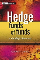 Hedge funds of funds : a guide for investors