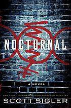 Nocturnal : a novel