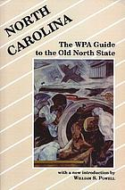 North Carolina : the WPA guide to the Old North State