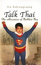 Talk Thai : the adventures of Buddhist boy