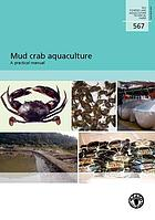 Mud crab aquaculture : a practical manual
