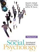 Social psychology : sociological perspectives