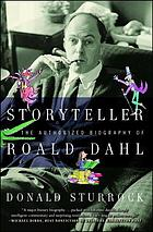Storyteller : the authorized biography of Roald Dahl