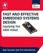 Fast and effective embedded systems design : applying the ARM mbed