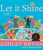 Let it shine : three favorite spirituals