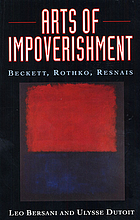 Arts of impoverishment : Beckett, Rothko, Resnais