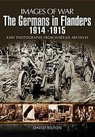 The Germans in Flanders, 1914 : rare photographs from wartime archives