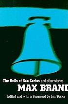 The bells of San Carlos and other stories