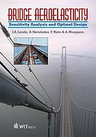 Bridge aeroelasticity : sensitivity analysis and optimal design