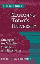 Managing today's university : strategies for viability, change, and excellence