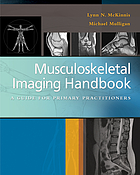 Musculoskeletal imaging handbook : a guide for primary practitioners
