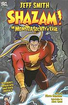 Shazam! : the Monster Society of Evil